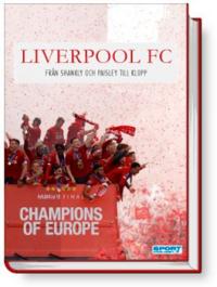 Liverpool - från Shankly och Paisley till Klopp